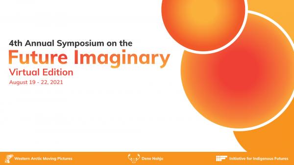 4th Annual Symposium on the Future Imaginary Virtual Edition